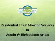 Weekly Lawn Mowing Service Why choose Gomow for Lawn mowing services in Texas area