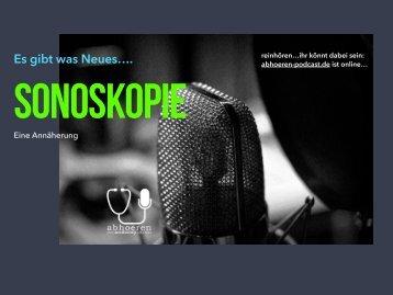 """Sonoskopie - Was ist....? - Medizinpodcast von """"abhoeren-podcast.de"""""""