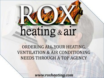 Ordering all your Heating, Ventilation & Air Conditioning needs through a Top Agency