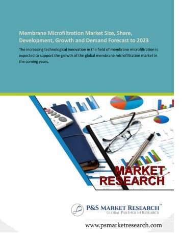 Membrane Microfiltration Market : Shares and Strategies for Key Industry Players by 2023