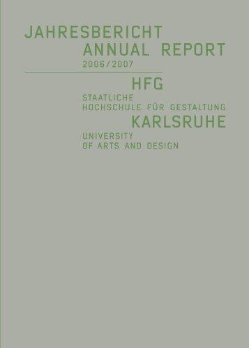 Jahresbericht 2006/07 - Staatliche Hochschule für Gestaltung ...