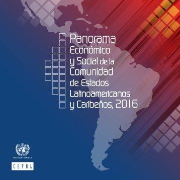 Panorama Económico y Social de la Comunidad de Estados Latinoamericanos y Caribeños, 2016
