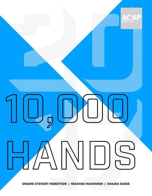10,000 Hands - 2017-2018