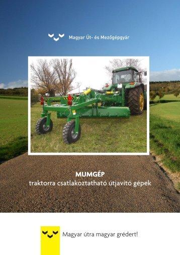 MUMGÉP - traktorra csatlakoztatható útjavító gépek
