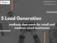 5 lead generation methods that work for small and medium-sized businesses