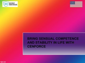 BRING SENSUAL COMPETENCE AND STABILITY IN LIFE WITH CENFORCE