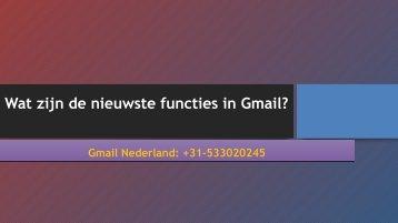 Wat zijn de nieuwste functies in Gmail