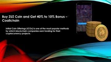 Buy ZUZ Coin and Get 40% to 10% Bonus - Coalichain