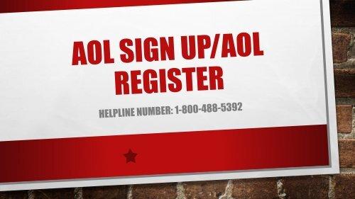 1-800-488-5392 | AOL Sign Up, AOL Register Help