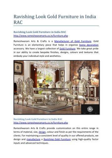 Ravishing Look Gold Furniture in India RAC