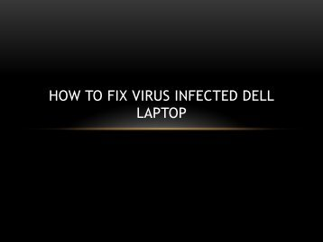 How To Remove Virus From Any Dell Laptop
