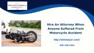 Hire An Attorney When Anyone Suffered From Motorcycle Accident