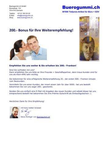200.- Bonus für Ihre Weiterempfehlung von Buerogummi.ch