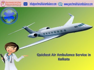 Fast and Safe Air Ambulance Service in Kolkata with Advanced Medical Service
