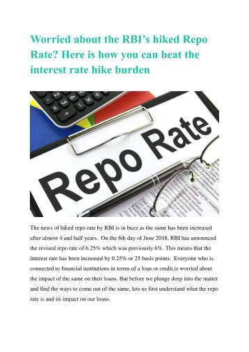 Worried about the RBI's hiked Repo Rate