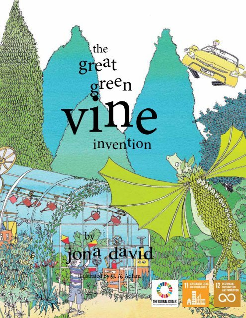 The Great Green Vine Invention