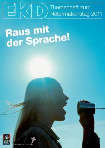 Raus mit der Sprache! - Kirche im Aufbruch - Evangelische Kirche in ...