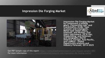 Impression Die Forging Market to reach $27,163.6 million by 2024
