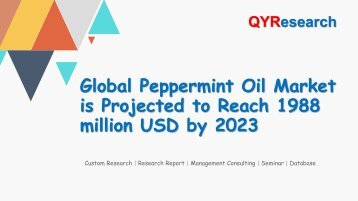 Global Peppermint Oil Market is Projected to Reach 1988 million USD by 2023