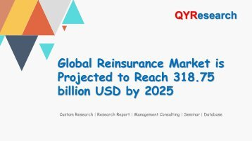 Global Reinsurance Market is Projected to Reach 318.75 billion USD by 2025