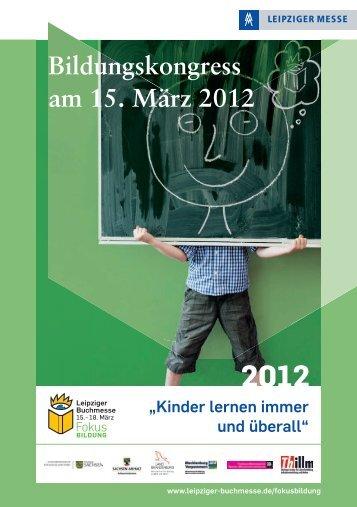 Bildungskongress am 15. März 2012 - Leipziger Buchmesse