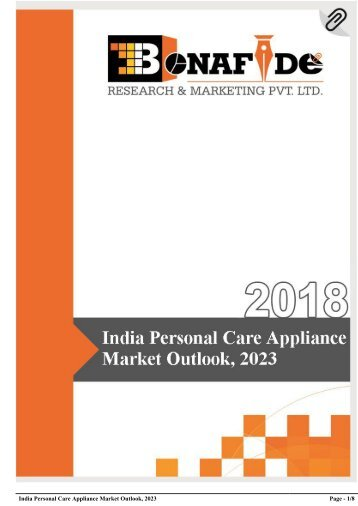 India Personal Care Appliance Market Outlook, 2023