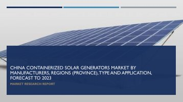 China Containerized Solar Generators Market