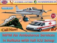 MPM Air Ambulance Services in Kolkata with full ICU Setup