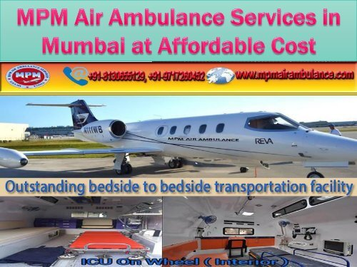 MPM Air Ambulance Services in Mumbai at Affordable Cost