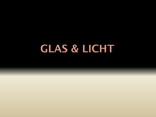 Glas & Licht