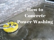 How to Concrete Power Washing by Peak Pressure Washing