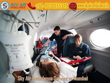Receive Sky Air Ambulance on a Low Budget in Mumbai