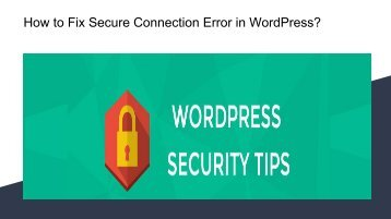 How to Fix Secure Connection Error in WordPress?