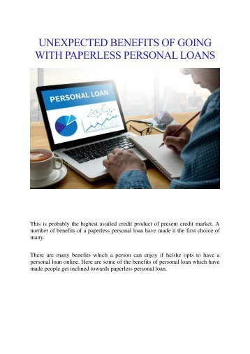 UNEXPECTED BENEFITS OF GOING WITH PAPERLESS PERSONAL LOANS