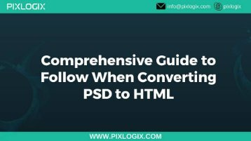 Comprehensive Guide to Follow When Converting PSD to HTML