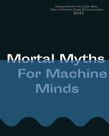 Mortal Myths for Machine Minds