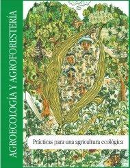Manual de Agroecología y Agroforestería de Otros Mundos A.C.