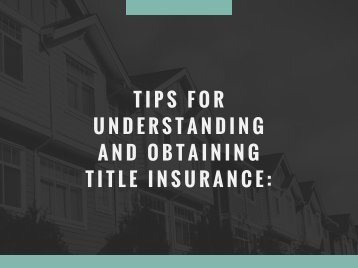 Tips for Understanding and Obtaining Title Insurance