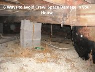 6 Ways to Avoid Crawl Space Damage in Your House