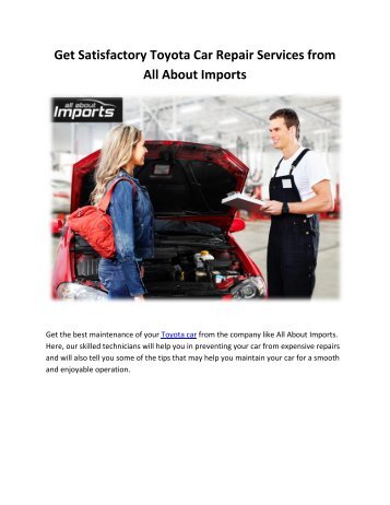 Get Satisfactory Toyota Car Repair Services from All About Imports