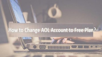 1-800-488-5392 Change AOL Account To Free Plan