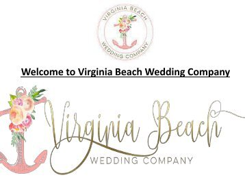 Welcome to Virginia Beach Wedding Company