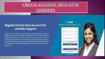 LinkedIn Sign Up/Register. Dial 1-800-209-5399