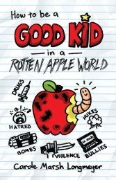 How to be a Good Kid in a Rotten Apple World (Sample)