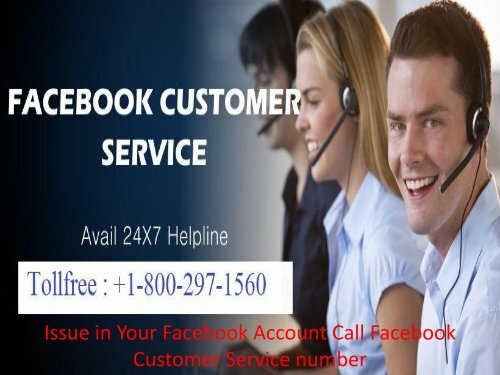 Issue on Your Facebook Account Call Facebook Customer Service number