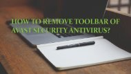 How to Remove Toolbar of AVAST Security Antivirus?