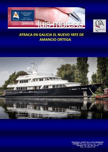 ATRACA EN GALICIA EL NUEVO YATE DE AMANCIO ORTEGA - Nauta360
