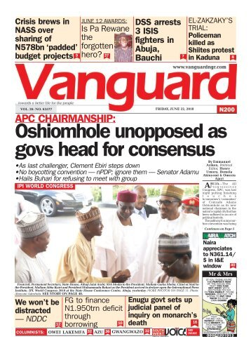 22062018 - APC CHAIRMANSHIP: Oshiomhole unopposed as govs head for consensus