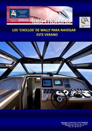 LOS 'CHOLLOS' DE WALLY PARA NAVEGAR ESTE VERANO - Nauta360