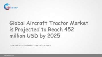 Global Aircraft Tractor Market is Projected to Reach 452 million USD by 2025